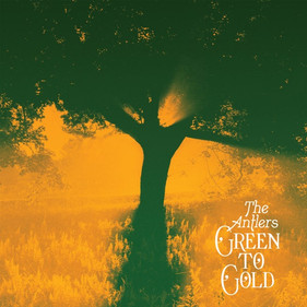 The Antlers: Green to Gold