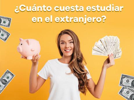 ¿Cuánto cuesta estudiar en el extranjero?