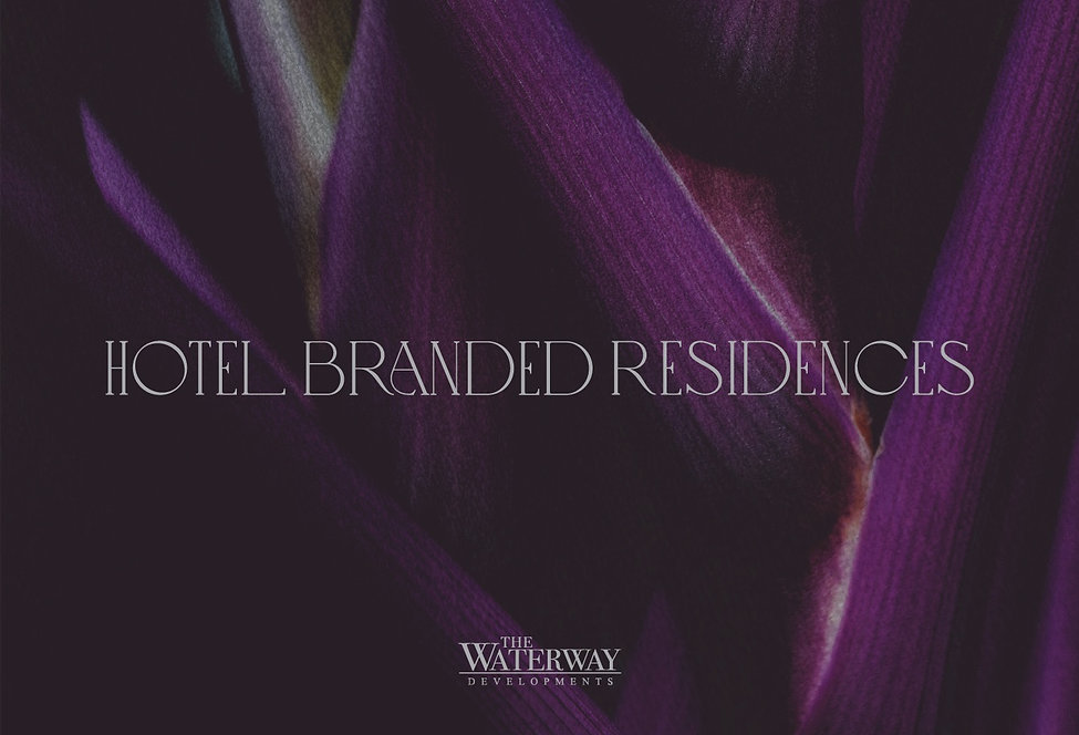 hotel branded residences from The Waterway Developments