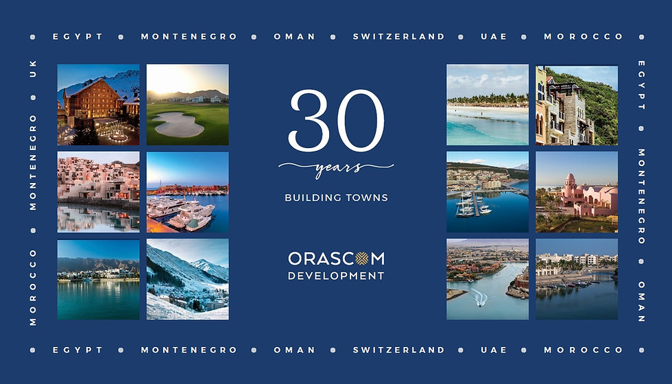 Orascom Development 30 Years Building Towns