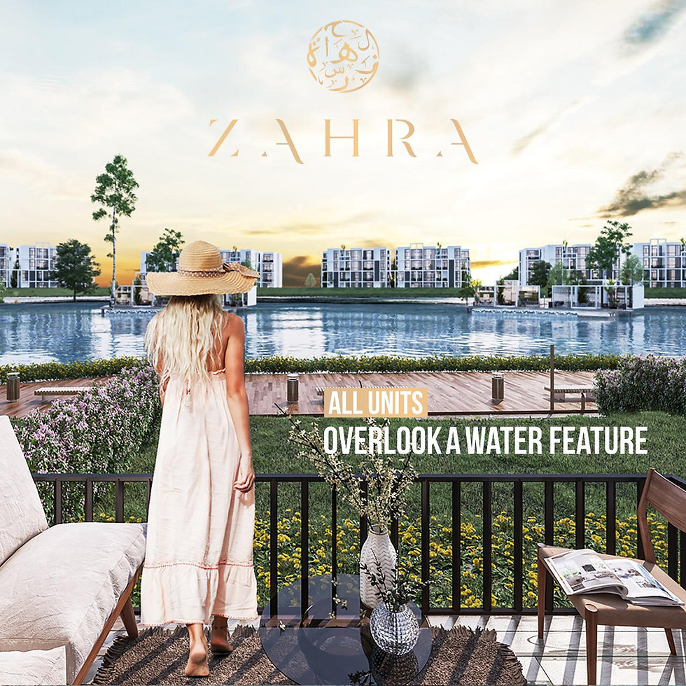 All units in Zahra are overlooking a water feature