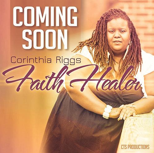 """Hard Copy of Single """"Faith Healer"""""""