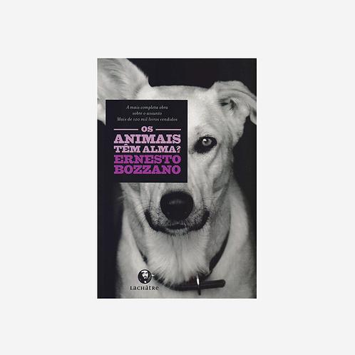 Os animais têm alma?