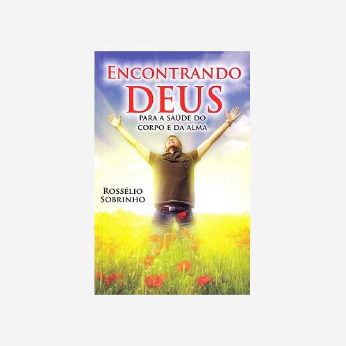 Encontrando Deus para saúde do corpo e da alma