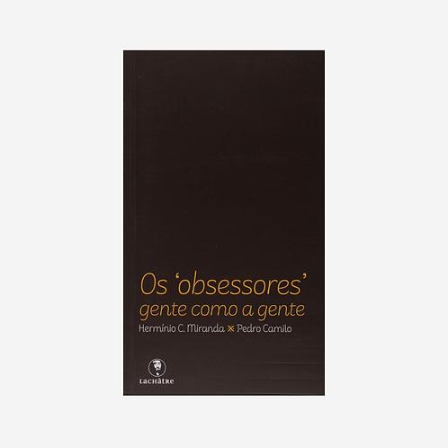 Obsessores - Gente como a Gente