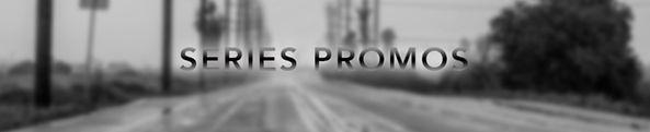 SERIES PROMOS.jpg
