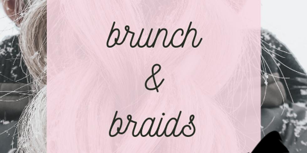 Brunch & Braids