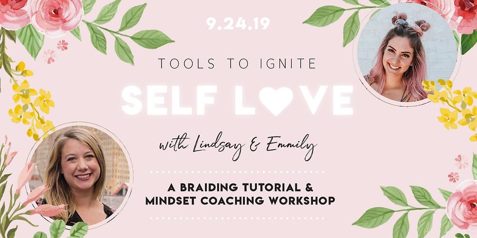 Tools to Ignite Self Love