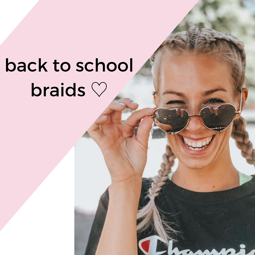 back to school with braids ♡