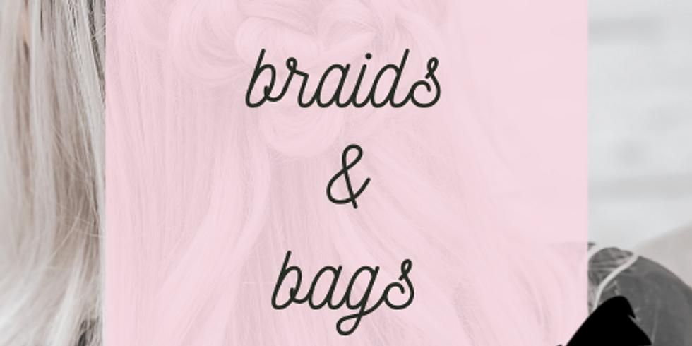 Braids & Bags