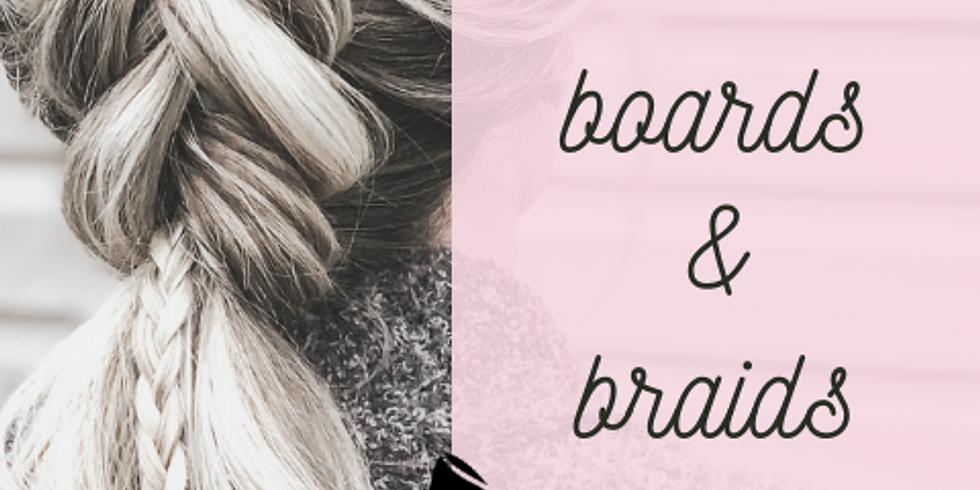 Boards & Braids