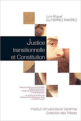 Justice transitionnelle et constitution.