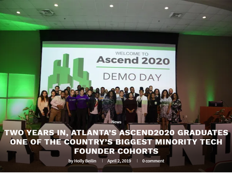 TWO YEARS IN, ATLANTA'S ASCEND2020 GRADUATES ONE OF THE COUNTRY'S BIGGEST MINORITY TECH FOUNDER