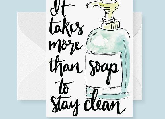 It Takes More Than Soap