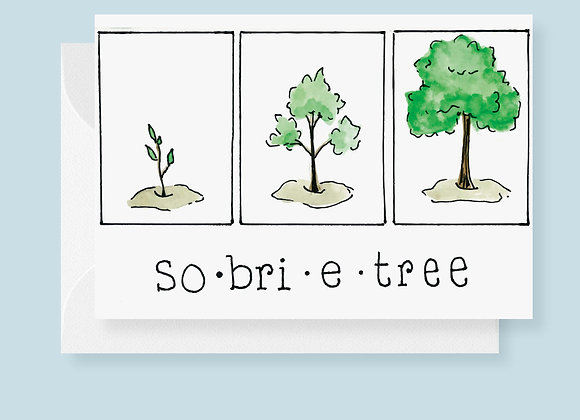 So-bri-e-tree