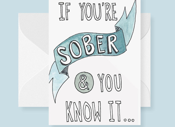 Sober and You Know It
