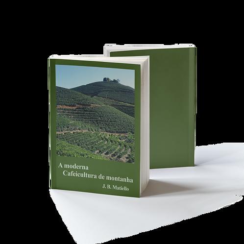 Livro A Moderna Cafeicultura de Montanha