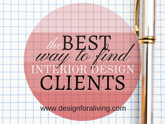 The Best Way to Find Interior Design Clients