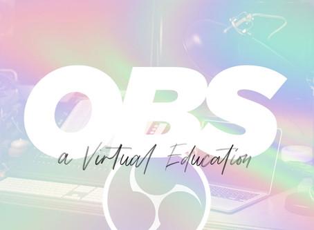 OBS - A Virtual Education
