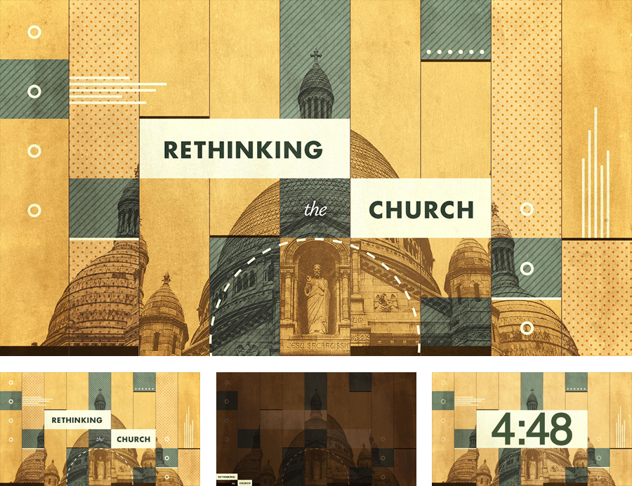 Sermon Series: Rethinking the