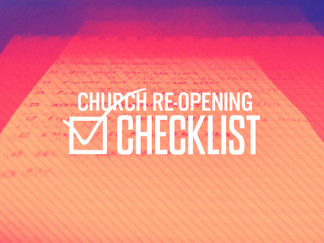 The Church Reopening Checklist