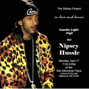 #TSP Remembers Nipsey Hussle with Candle Light Vigil @ Baltimore City Hall