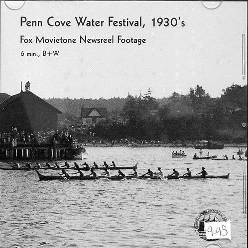 Penn Cove Water Festival, 1930's, DVD