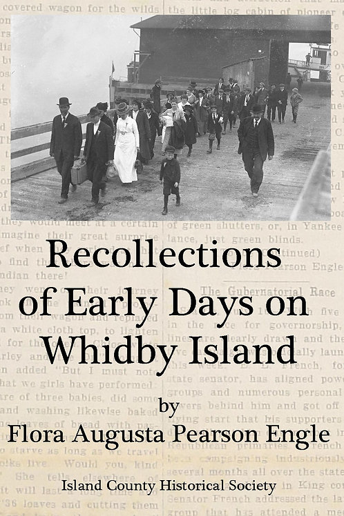 Recollections of Early Days on Whidby Island