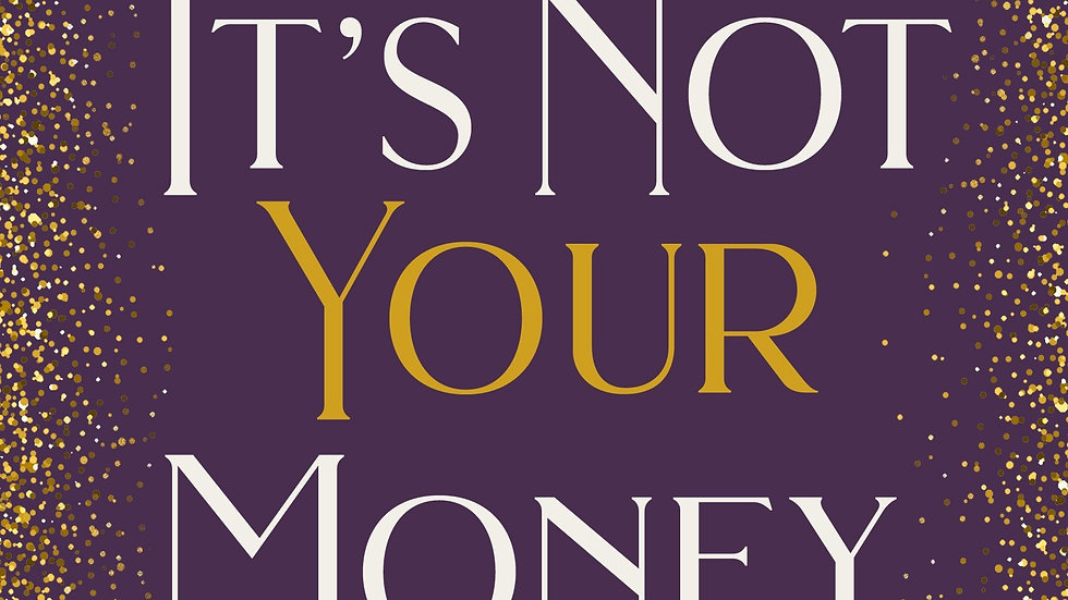 It's Not Your Money 8-Week Book Study