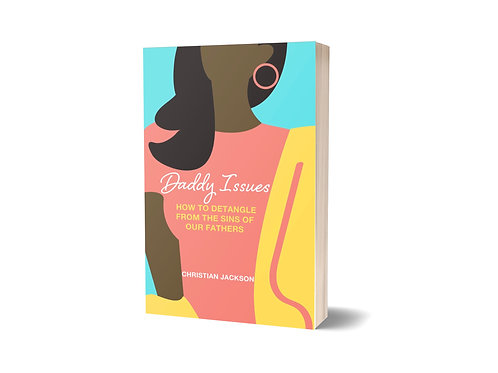 Daddy Issues:  Guided Workbook and Journal