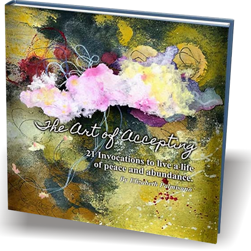 eBook-The Art of Accepting: 21 Invocations to Live a Life of Peace and Abundance