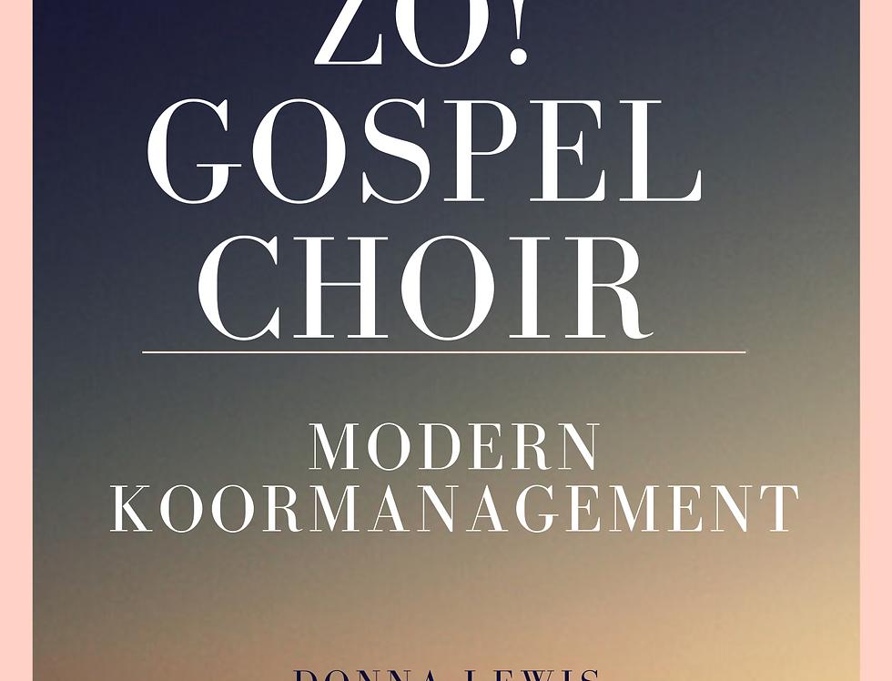 ZO! Gospel Choir - Modern Koormanagement