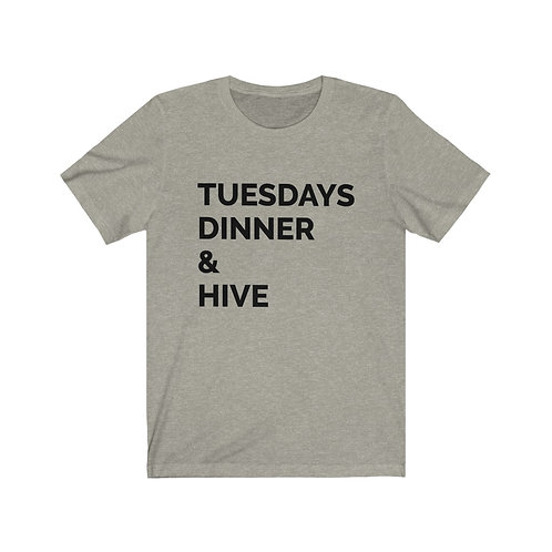 Tuesdays, Dinner & Hive Short Sleeve Tee