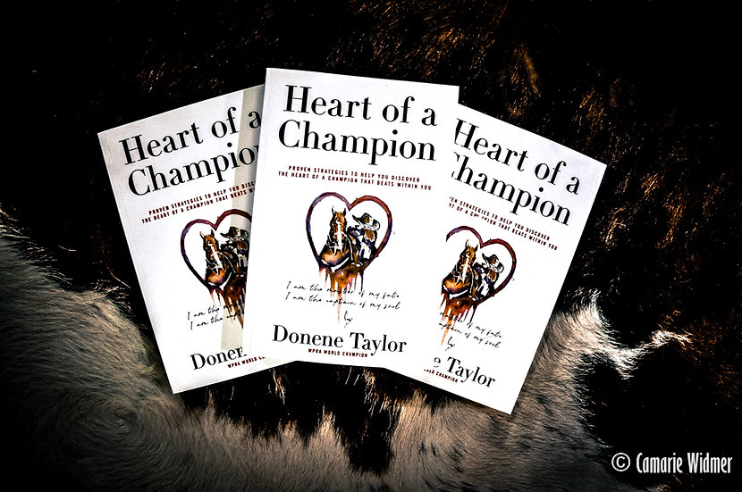"""""""Heart of a Champion"""" - Donene Taylor"""