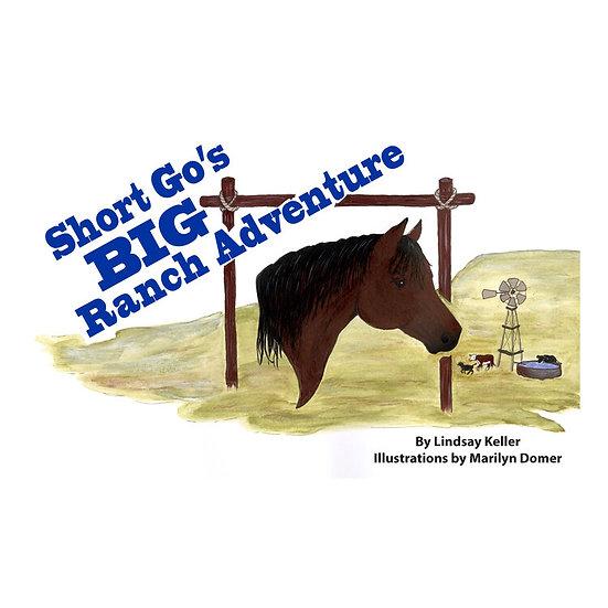 Short Go's BIG Ranch Adventure
