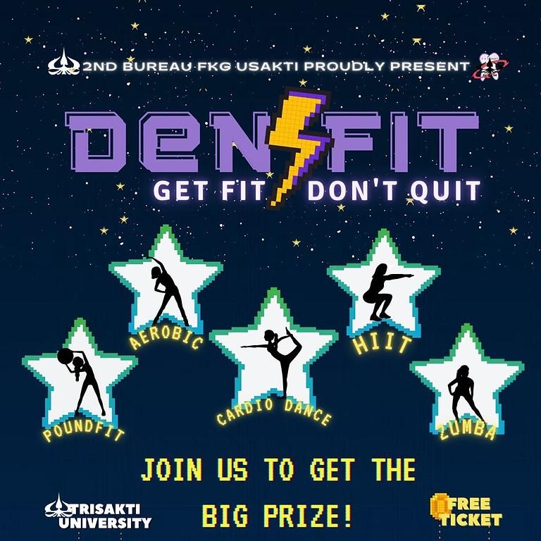 DENSFIT 2021 : GET FIT DON'T QUIT (Vol.1)