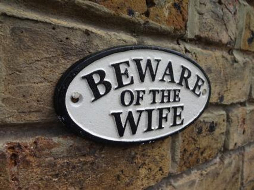 Beware of the Wife Sign