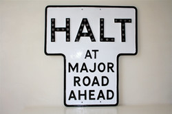Our Classic Halt Sign