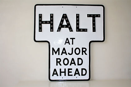 Our Classic Halt Sign.jpg