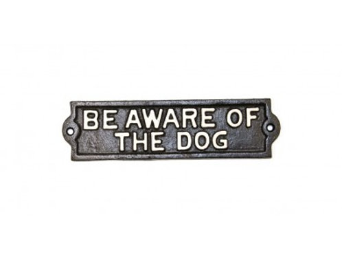 Cast Metal Be Aware of Dog Sign