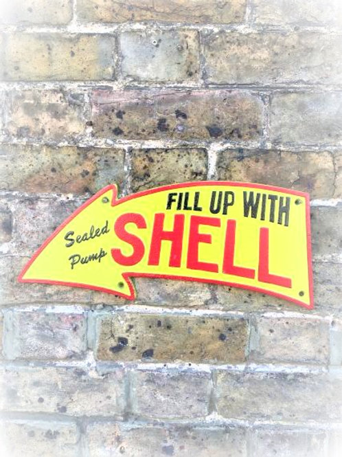Fill Up With Shell Sign