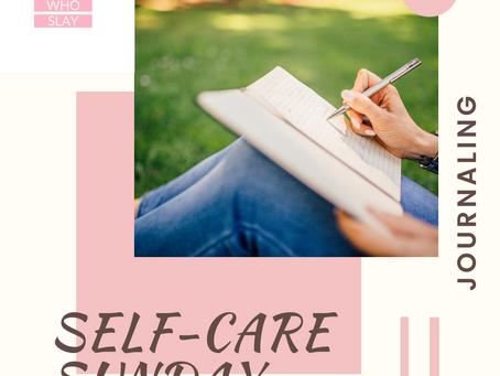 Self Care Sundays | Journaling
