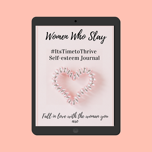 #ItsTimeToThrive Self-Esteem Journal (Editable Version)