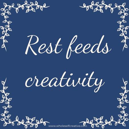 Three Ways Rest Nourishes Your Creativity