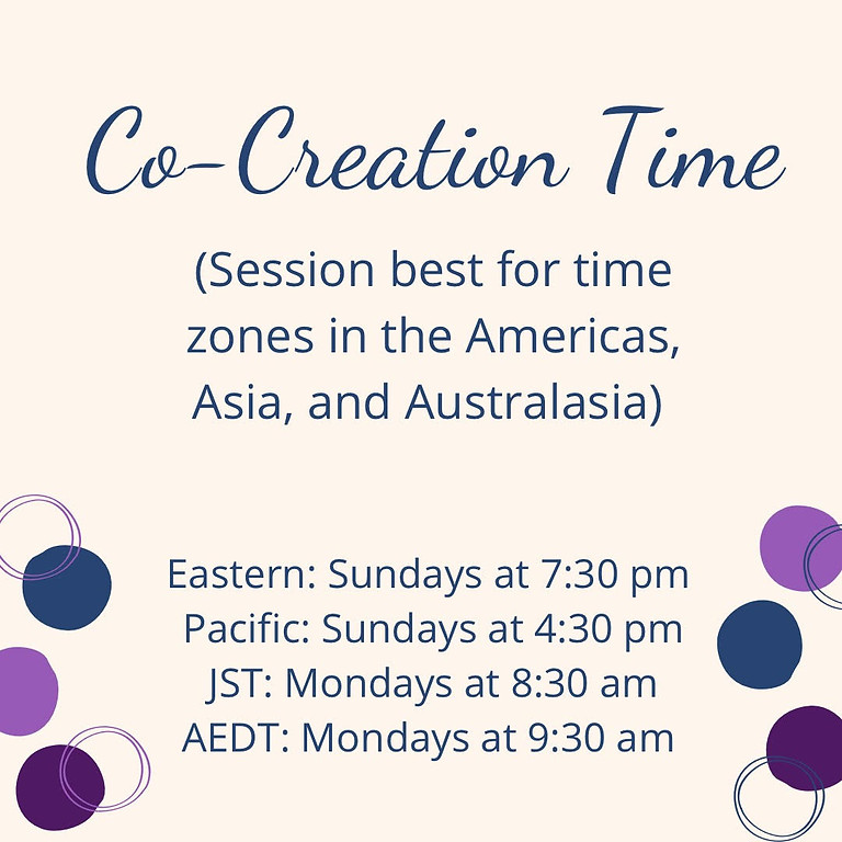 Co-Creation Time August 1st/2nd (Check Full Schedule for Date & Time)