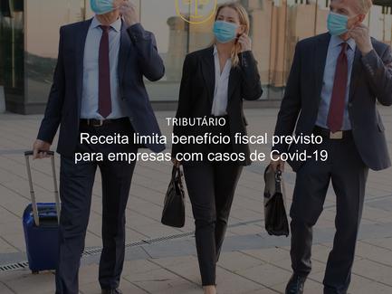 Receita limita benefício fiscal previsto para empresas com casos de Covid-19