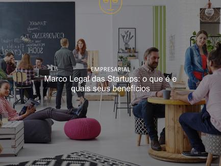 Marco Legal das Startups: o que é e quais seus benefícios
