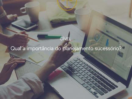 Qual a importância do planejamento sucessório?