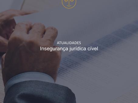 Insegurança jurídica cível
