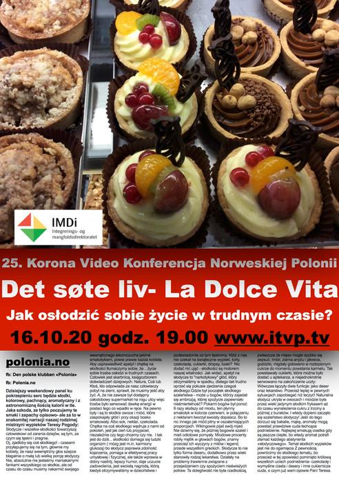Pogoda na słodycze: Jubileuszowe, 25-te wydanie Korona Wideokonferencji Polaków w Norwegii. Jak osło